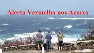 Mau tempo nos Açores - 01.02.2017