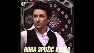 Bora Spuzic Kvaka - Hvala ti zivote - (Audio 1978) HD