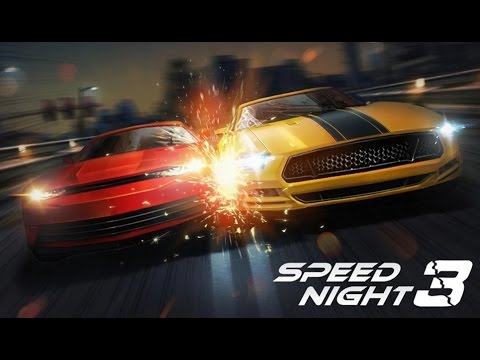 Speed Night 3 - Android Gameplay HD