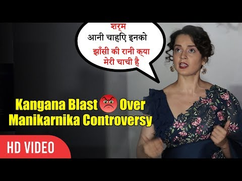 Kangana Ranaut BLASTS 😡😡😡 Over #Manikarnika Controversy | Finally Reply On Director Krish