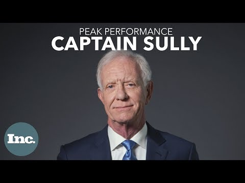 How Captain Sully Desensitized Himself to Risk | Inc.