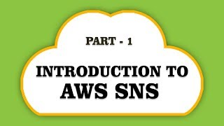 Introduction to AWS SNS | Simple notification services | Part 1 | Eduonix