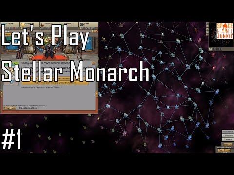 Stellar Monarch - Protecting Narnia - Let's Play Entry 1 (1/5)
