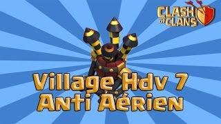 Clash Of Clans | [HDV7] Faire un village Farming Anti Aérien