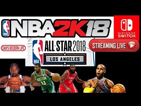 NBA 2K18 streaming live for the Nintendo Switch. 2018 NBA all-star weekend edition.
