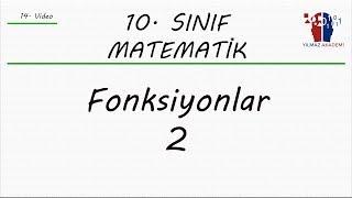 10. SINIF MATEMATİK - FONKSİYONLAR 2