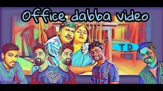 Office - Dabba Video   100% Pakka Entertainment Guaranteed   Thagara Dabba