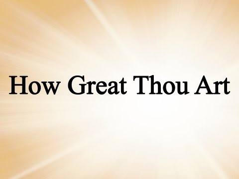 How Great Thou Art (Charlie Hall, Hymn with Lyrics, Contemporary)