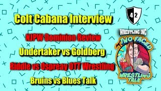 WINC's Two Faced (6/14): Colt Cabana Interview, Dominion Review, Undertaker vs Goldberg
