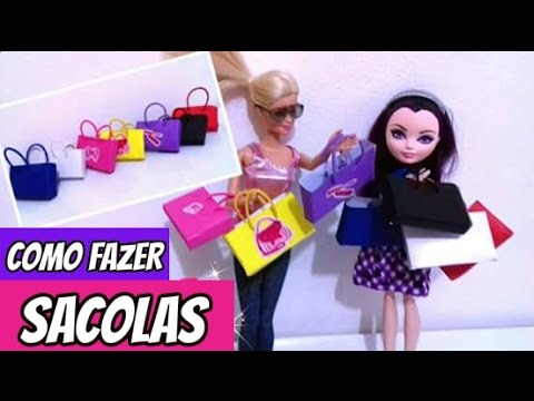 Como Fazer Sacolinha D Papel Pra Bonecas Barbie Ever After High