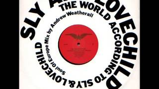 Play The World According To Sly and Lovechild (Andrew Weatherall Mix) - Mixed