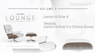 Lemon & Einar K - Tenacity Lemon & Einar K