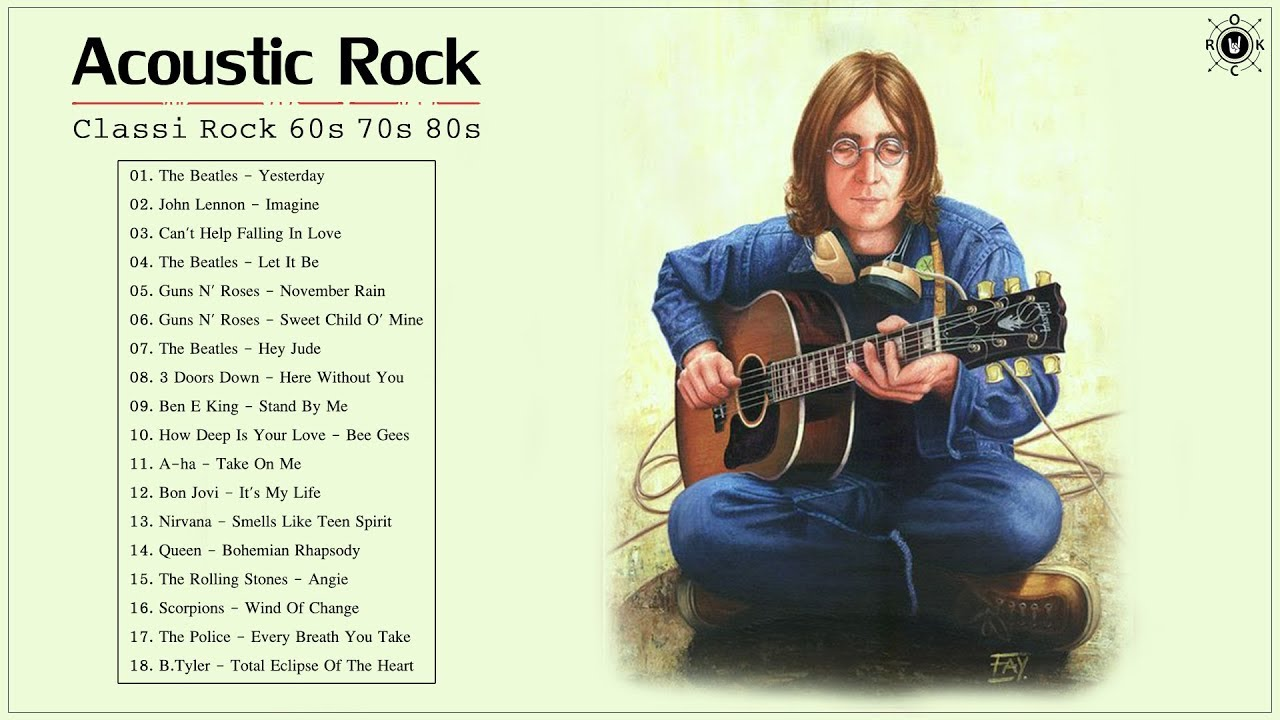 Acoustic Classic Rock 60s 70s 80s Classic Rock Greatest Hits Playlist Youtube