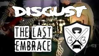 Disgust - The Last Embrace (Official Video)