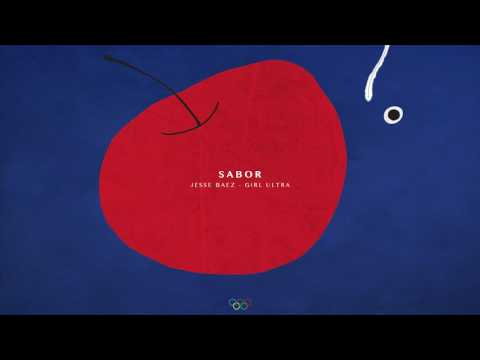 SABOR ft. Jesse Baez & Girl Ultra