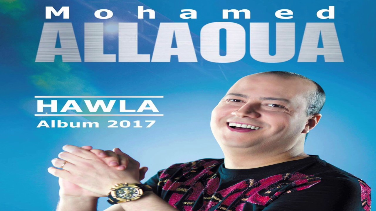 le nouvel album de mohamed allaoua 2011