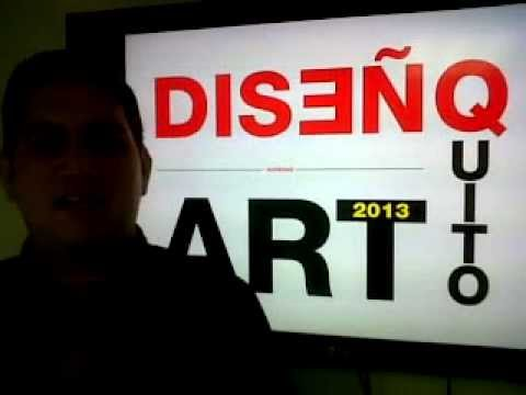 BIENVENIDA A FESTIVAL DISEÑO ART QUITO 2013