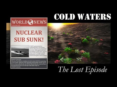 Cold Waters - The Lost Episode