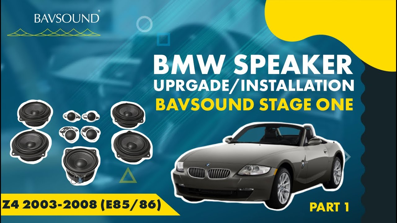 Bavsound 1 2 Bmw Z4 03 08 E85 86 Bavsound Stage One Speaker Upgrade Install Youtube