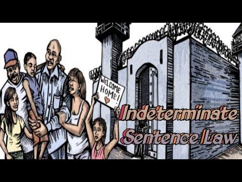 INDETERMINATE SENTENCE LAW