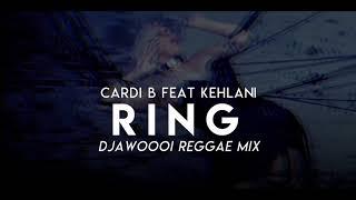 CARDI B - RING (FEAT KEHLANI) REMIX (DJ AWOOI)