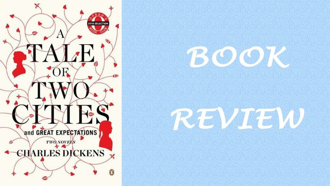 Book Review A Tale Of Two Cities By Charles Dickens - Youtube
