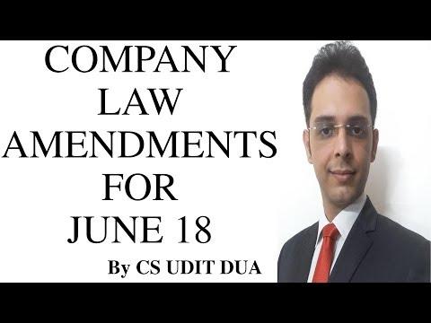 Company Law Amendments for June 18 CS executive & professional by CS Udit Dua