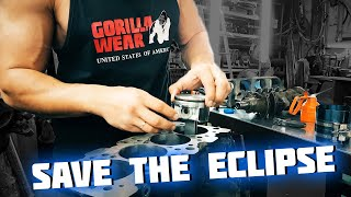 Mitsubishi ECLIPSE life (4. 4G63T engine parts) - #SaveTheEclipse