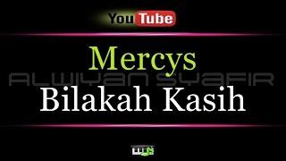 Karaoke Mercys - Bilakah Kasih