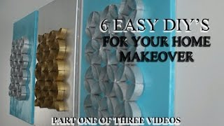 PART 1  ...  6 DIYS THAT YOU MUST SEE!  HOME DECOR