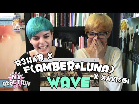 R3HAB X f(AMBER+LUNA) X XAVI&GI - WAVE ★ MV REACTION