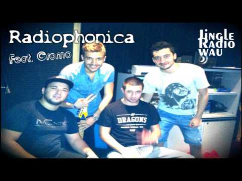 Radiophonica Band feat. Cromo - Jingle radio Wau