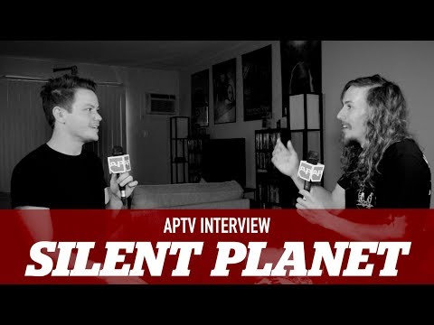 APTV interview: Silent Planet