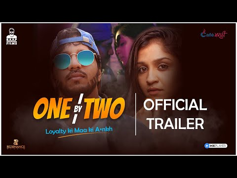 One By Two - Official Trailer I Marathi Web Series I MX Player I BAAP Films
