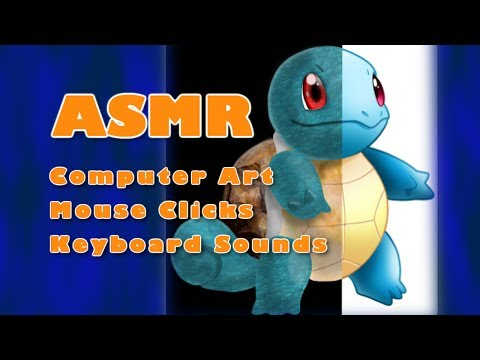 ASMR: Pokemon Computer Art - Squirtle - Mouse Clicks + Keyboard Sounds