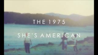 The 1975 - She's American (Slowed Down Instrumental)