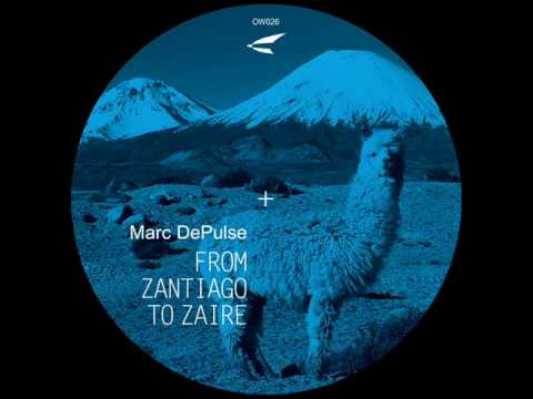 Marc DePulse - From Zantiago To Zaire (Piemont Remix - Ostwind)