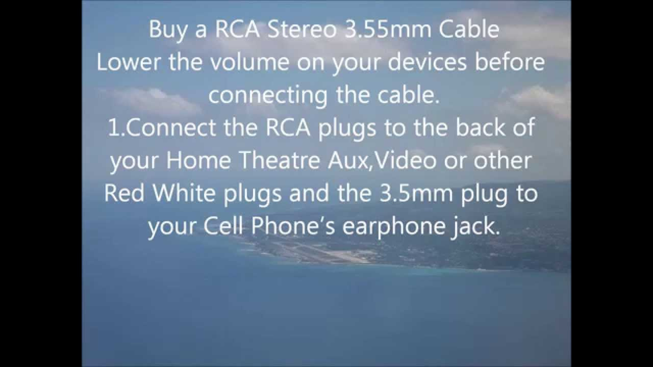 How to connect Home Theatre or Stereo Music to your Cell Phone ...