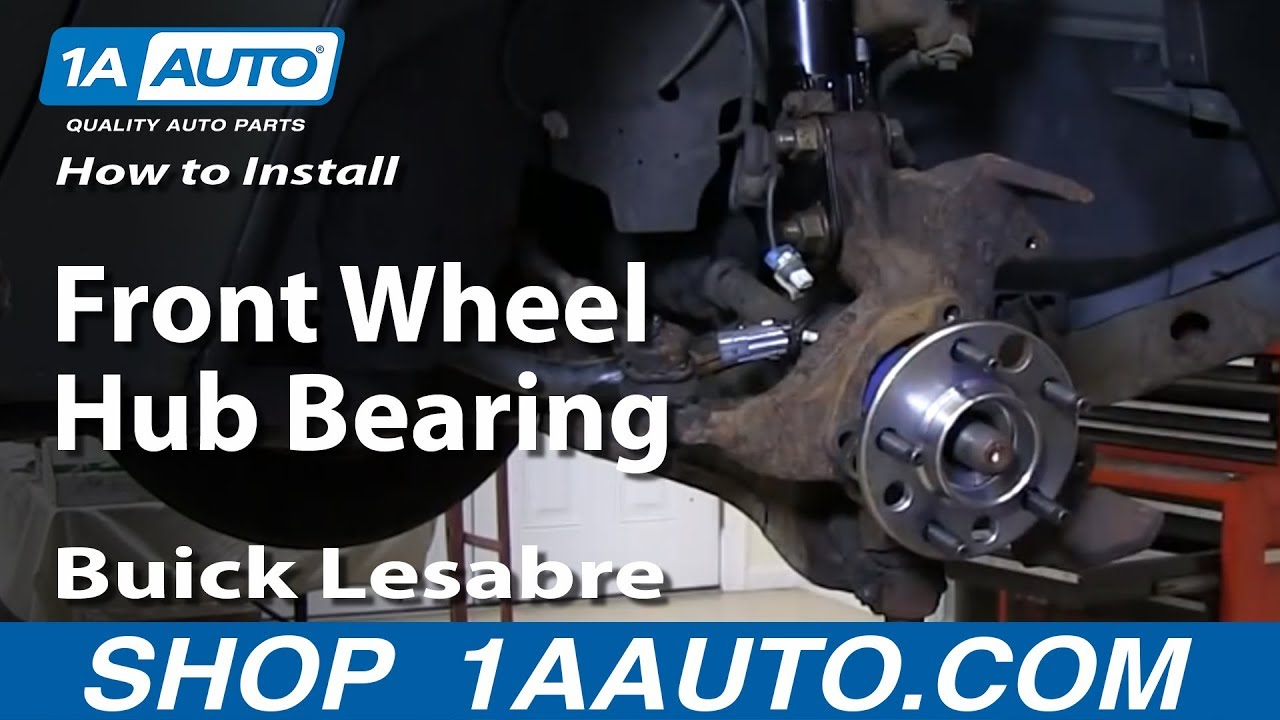 hight resolution of how to replace front wheel hub bearing 92 99 buick lesabre