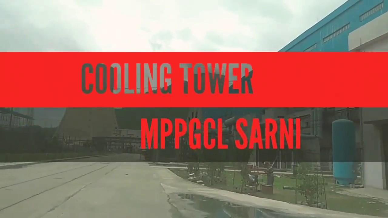 COOLING TOWER || SATPURA THERMAL POWER PLANT SARNI M P || MPPGCL SARNI ||