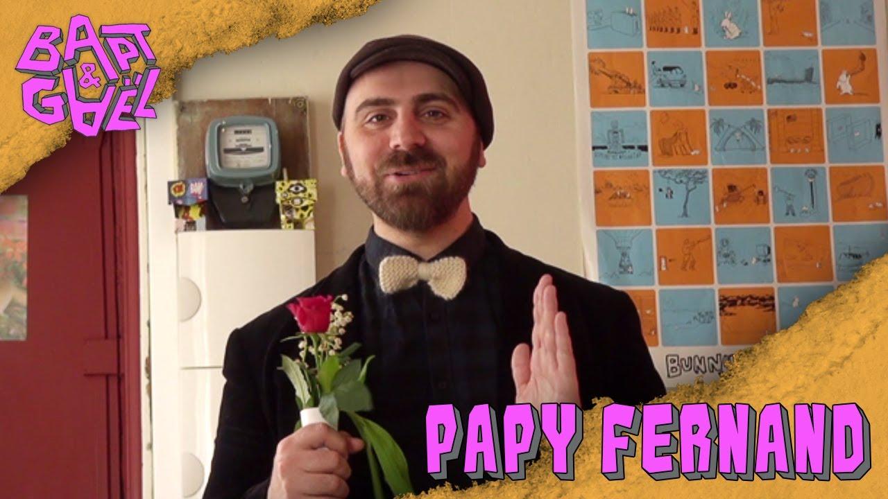 Papy Fernand – Bapt&Gael