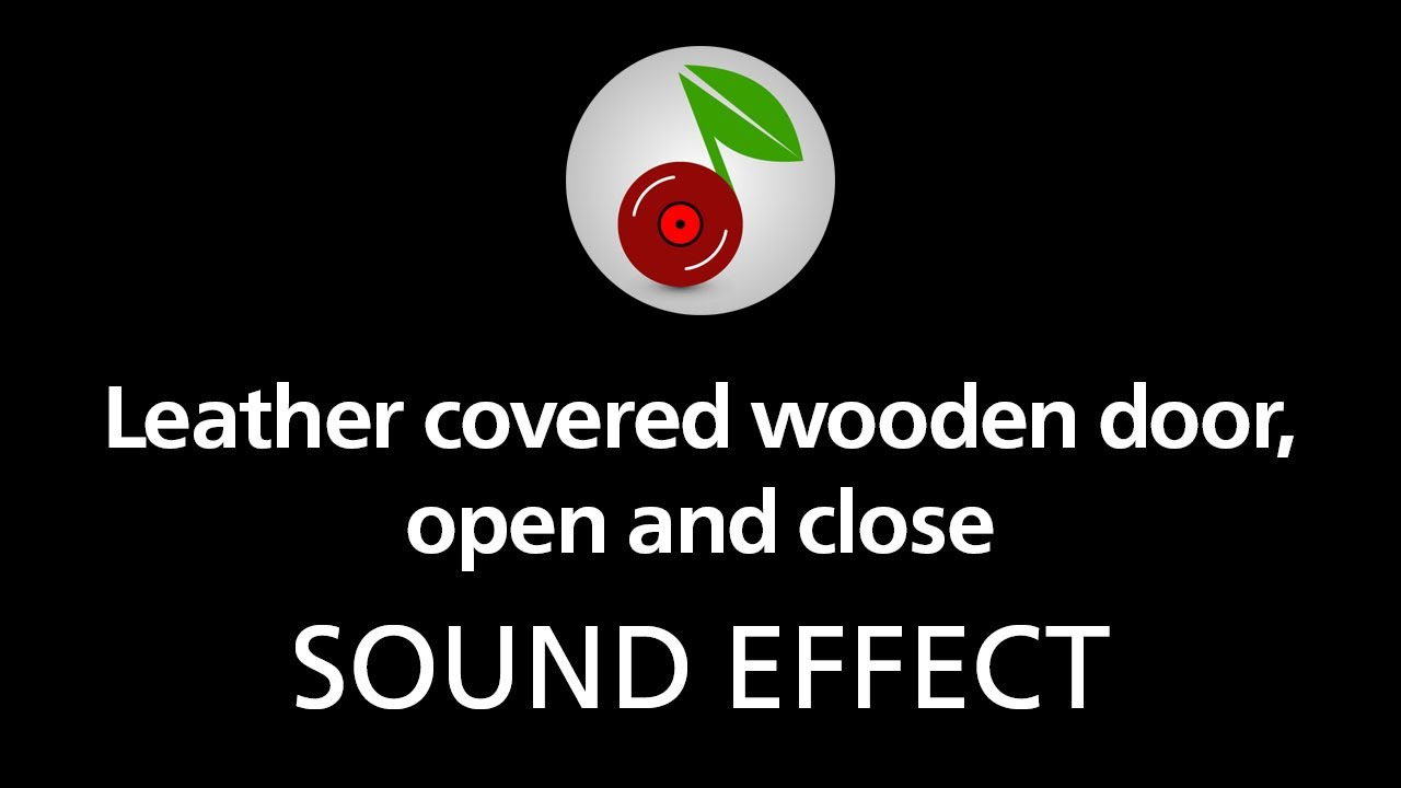 leather covered wooden door open and close sound effect youtube. Black Bedroom Furniture Sets. Home Design Ideas