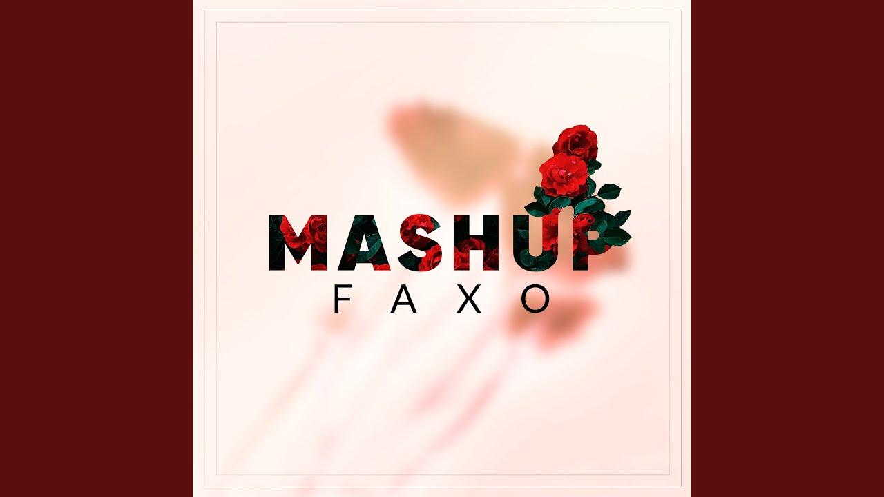 Mashup Faxo Shazam