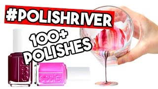 MIXING ALL MY NAIL POLISHES TOGETHER CHALLENGE #PolishRiver