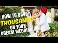 HOW TO SAVE THOUSANDS ON YOUR DREAM WEDDING - TIPS & TRICKS (WITH PHOTOS!!)
