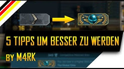 """In CS:GO besser werden?!"" - Top 5 Tipps - CS:GO (deutsch/german) - Schneller Upranken"