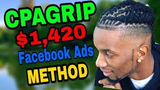 CPAGRIP $1,420 A MONTH FACEBOOK ADS METHOD | CPA CONTENT LOCKING TRAINING