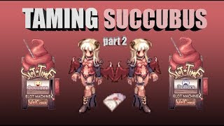 Video RagnarokPH Playing with RNG - Taming Succubus Part2 download MP3, 3GP, MP4, WEBM, AVI, FLV Oktober 2018