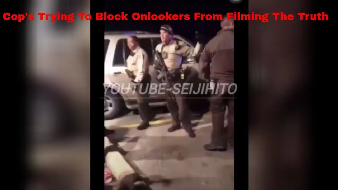 Video On Jemel Roberson And The Police Trying To Block People From Filming Their Actions
