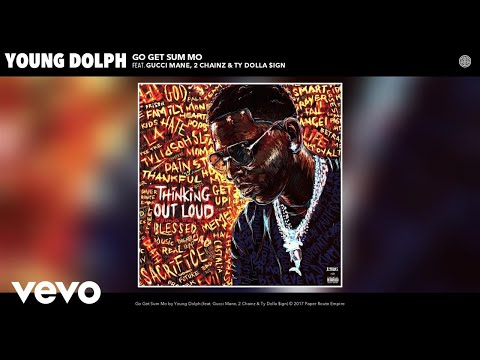 Thumbnail: Young Dolph - Go Get Sum Mo (Audio) ft. Gucci Mane, 2 Chainz, Ty Dolla $ign